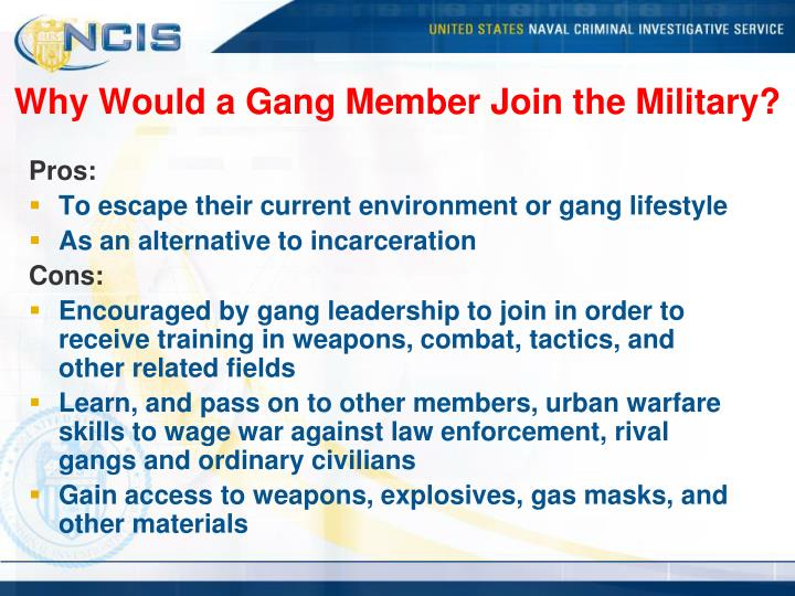 Why Would a Gang Member Join the Military?