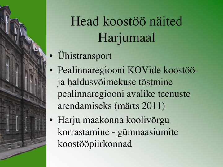 Head koostöö näited Harjumaal