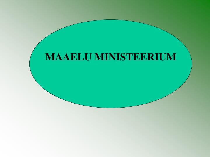 MAAELU MINISTEERIUM