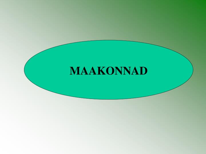 MAAKONNAD