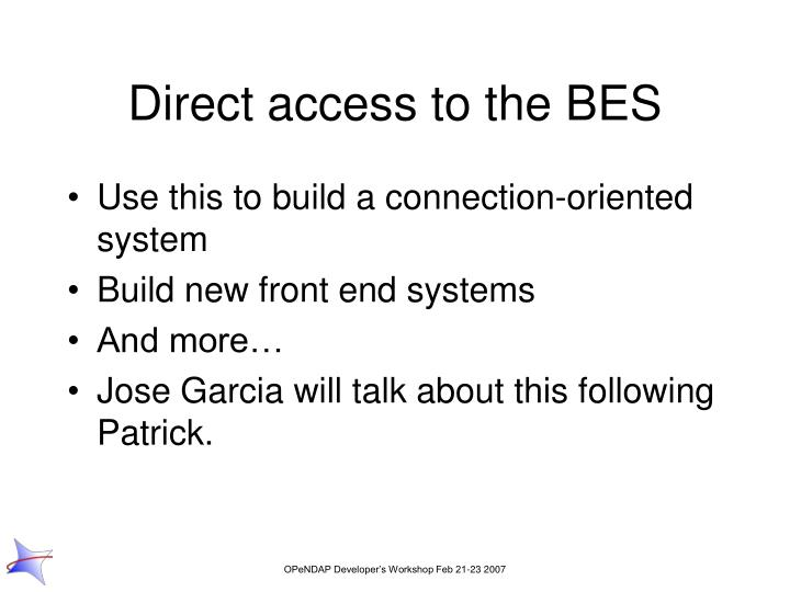 Direct access to the BES