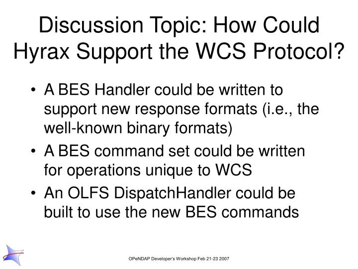 Discussion Topic: How Could Hyrax Support the WCS Protocol?