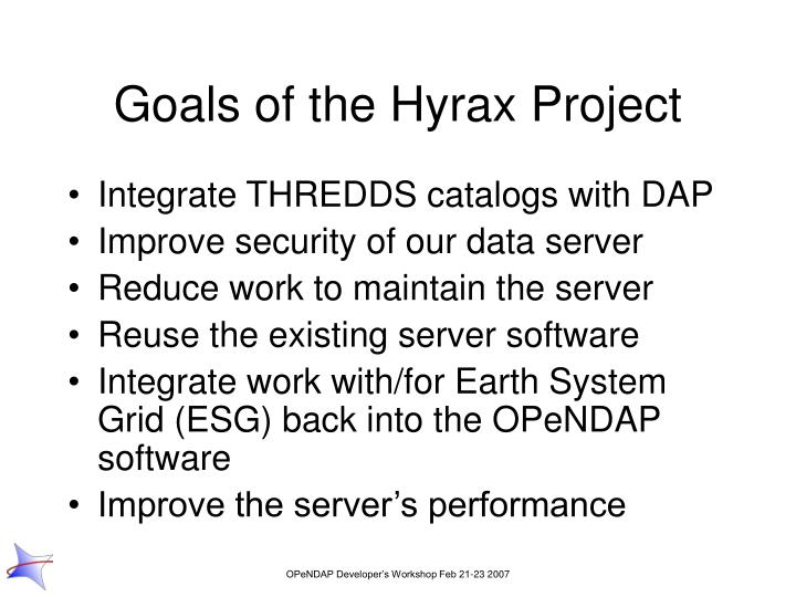 Goals of the Hyrax Project