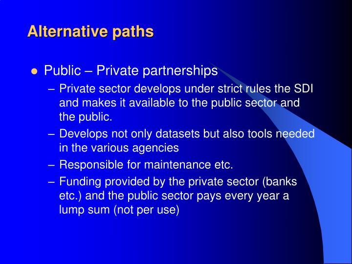 Alternative paths