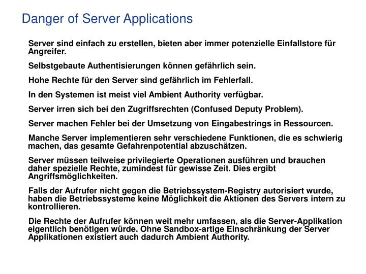 Danger of Server Applications