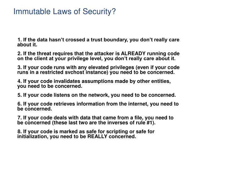 Immutable Laws of Security?