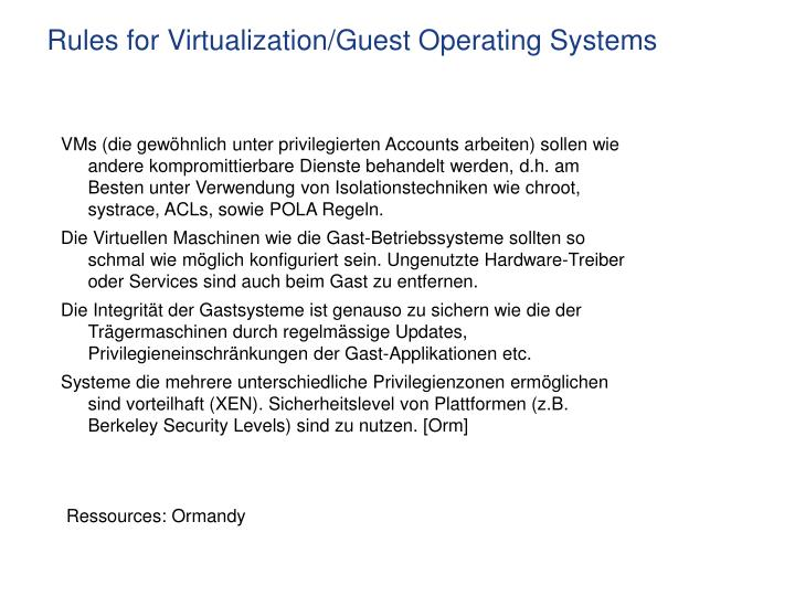 Rules for Virtualization/Guest Operating Systems