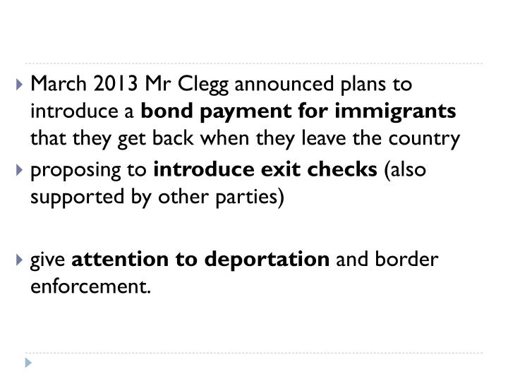 March 2013 Mr Clegg announced plans to introduce a