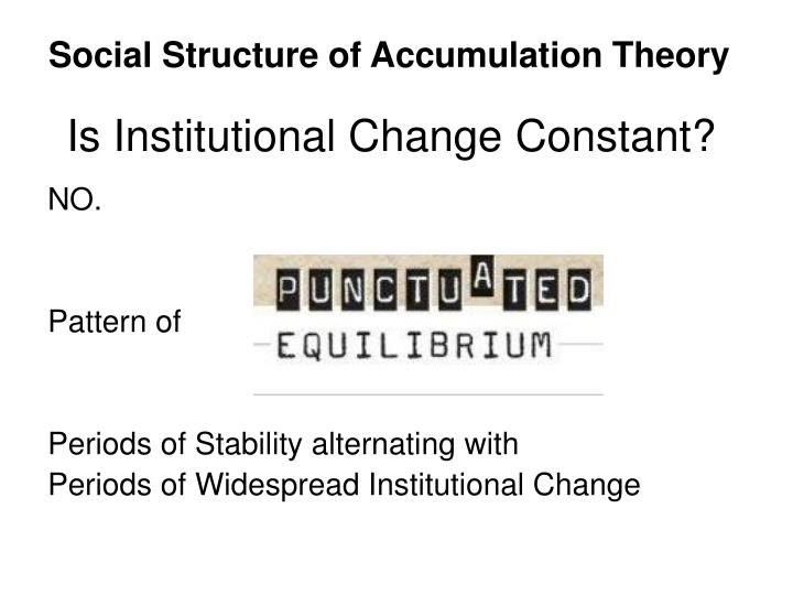 Is Institutional Change Constant?