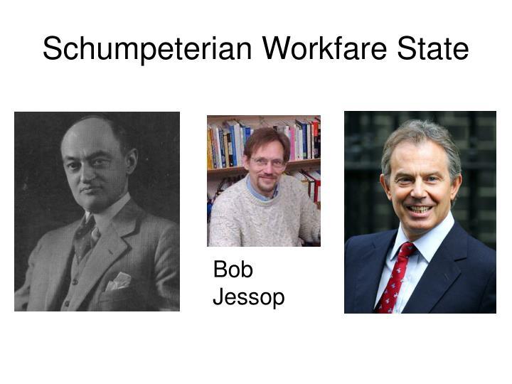 Schumpeterian Workfare State