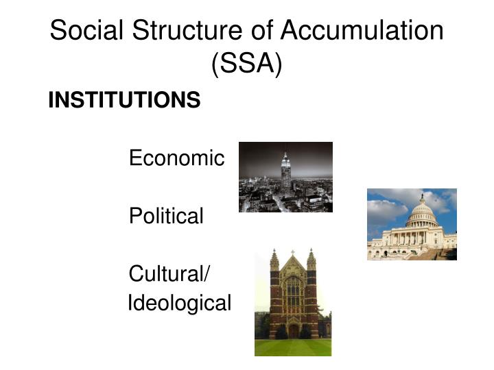 Social Structure of Accumulation (SSA)