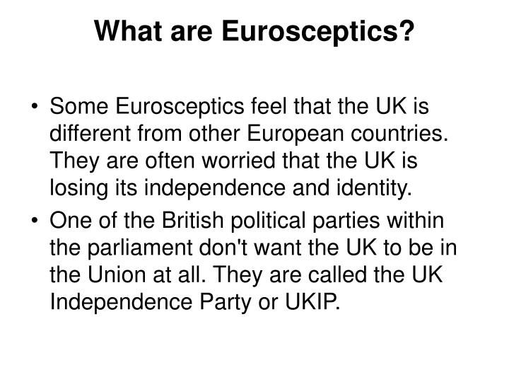 What are Eurosceptics?