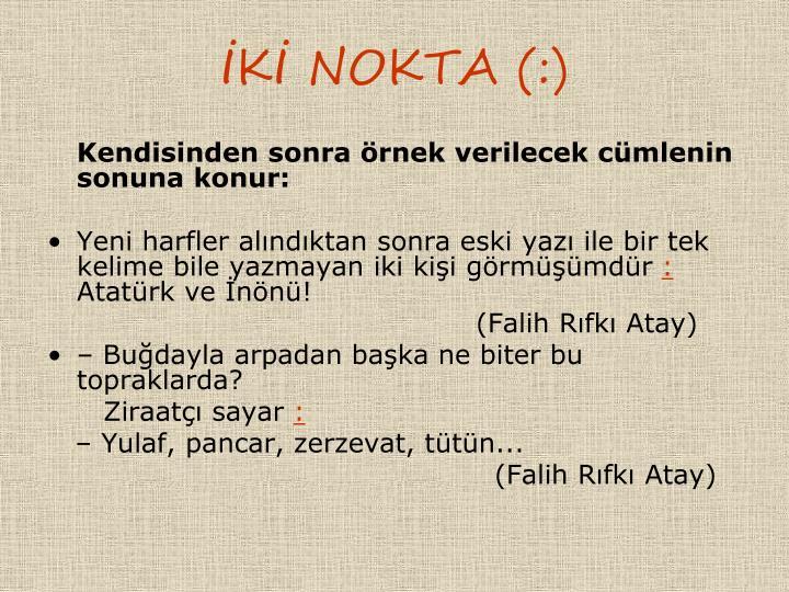 K NOKTA (:)