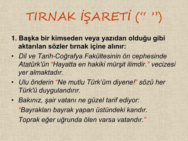 TIRNAK ARET ( )