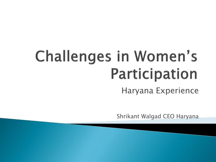Challenges in women s participation