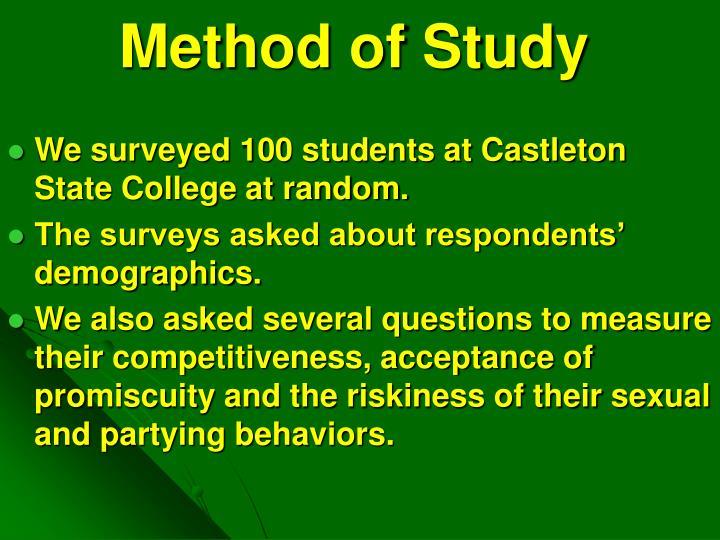 We surveyed 100 students at Castleton State College at random.