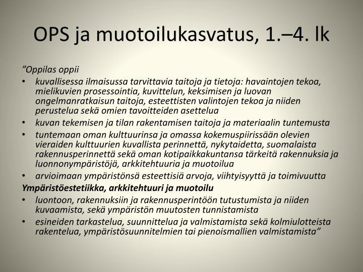 OPS ja muotoilukasvatus, 1.–4. lk