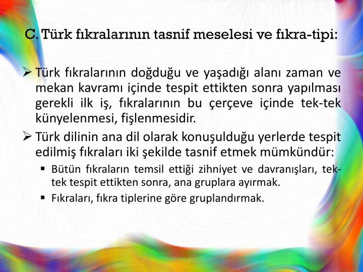 C. Türk fıkralarının tasnif meselesi ve fıkra-tipi: