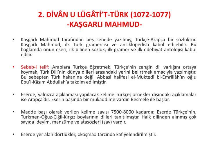 2. DİVÂN U LÜGÂTİ'T-TÜRK (1072-1077)