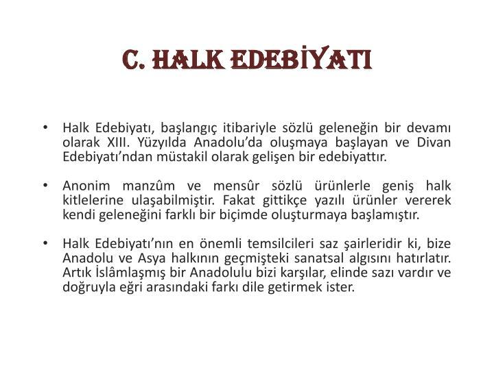 C. HALK EDEBİYATI