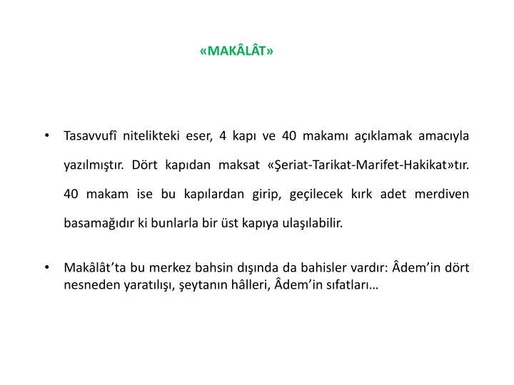 «MAKÂLÂT»
