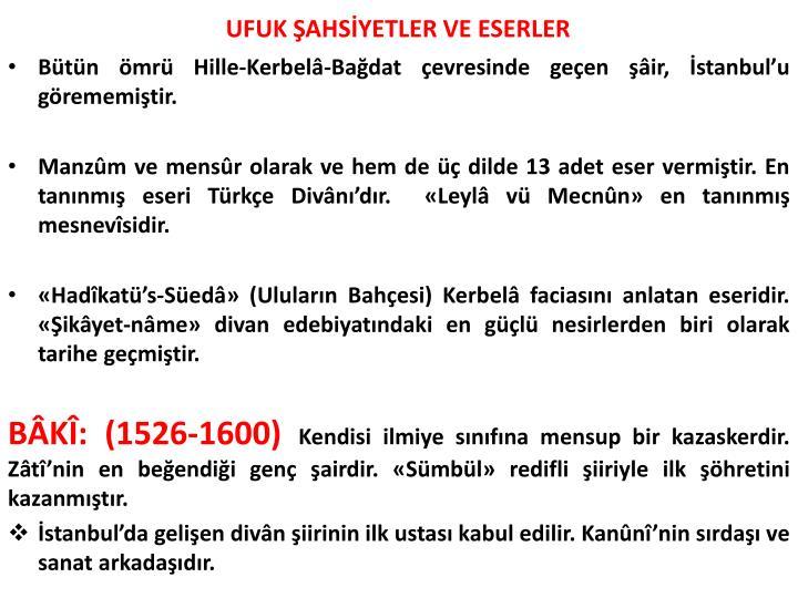 UFUK ŞAHSİYETLER VE ESERLER
