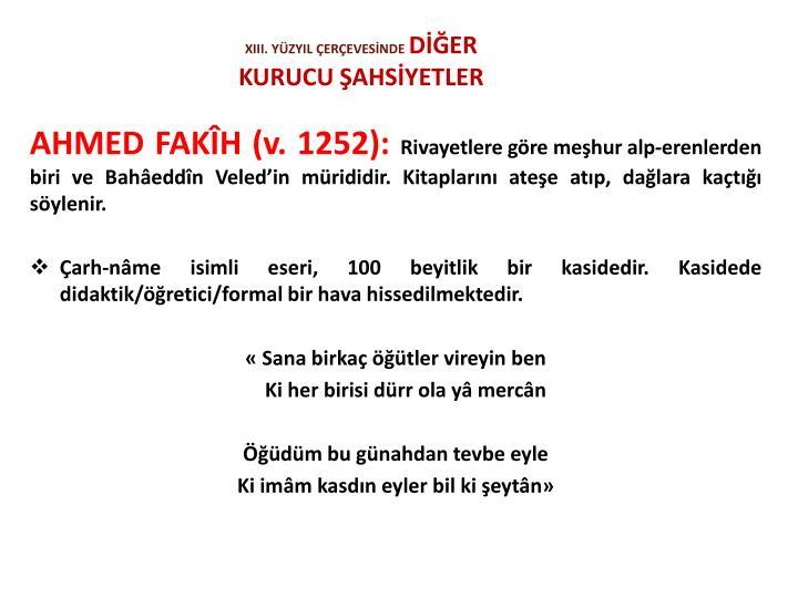 XIII. YÜZYIL ÇERÇEVESİNDE