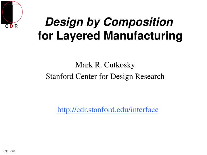 Design by composition for layered manufacturing