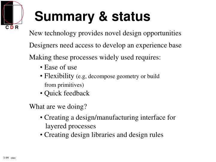 Summary & status