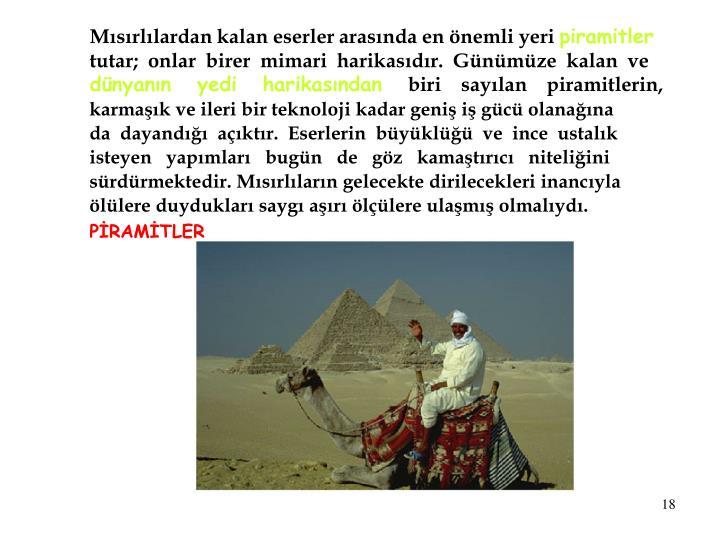 Mısırlılardan kalan eserler arasında en önemli yeri