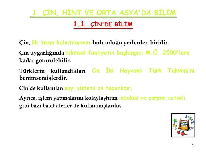 1. ÇİN, HİNT VE ORTA ASYA'DA BİLİM