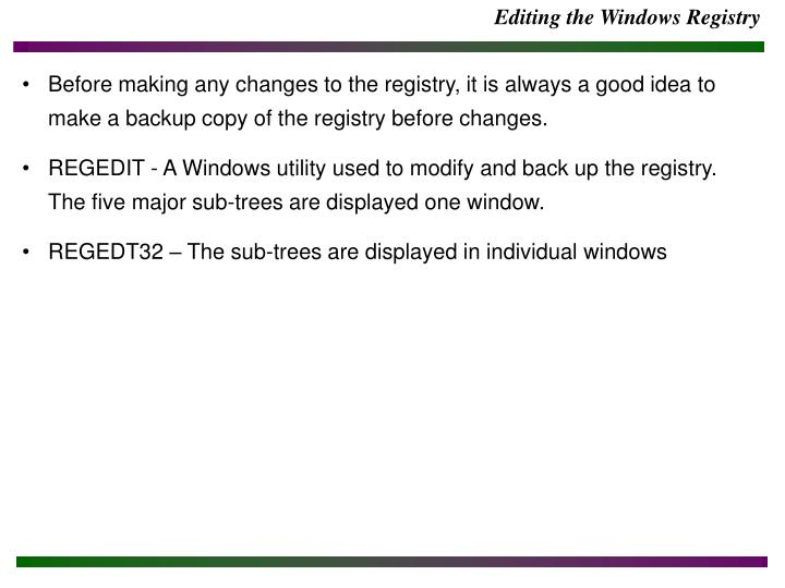 Editing the Windows Registry