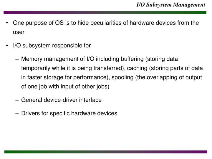 I/O Subsystem Management