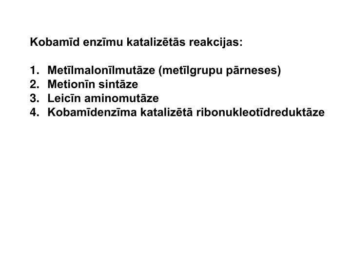 Kobamīd enzīmu katalizētās reakcijas: