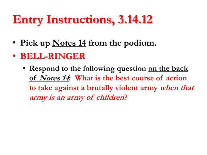 Entry instructions 3 14 12