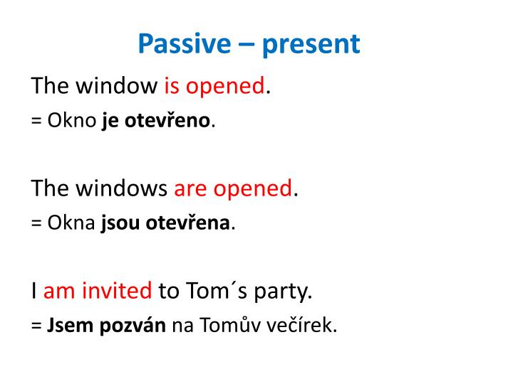 Passive – present
