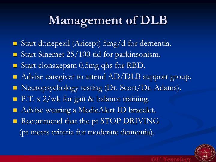 Management of DLB