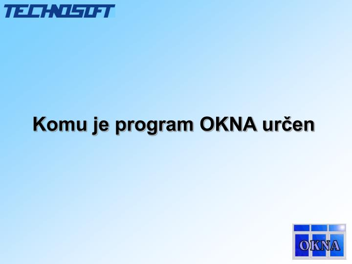 Komu je program okna ur en