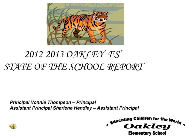 2012 2013 oakley es state of the school report