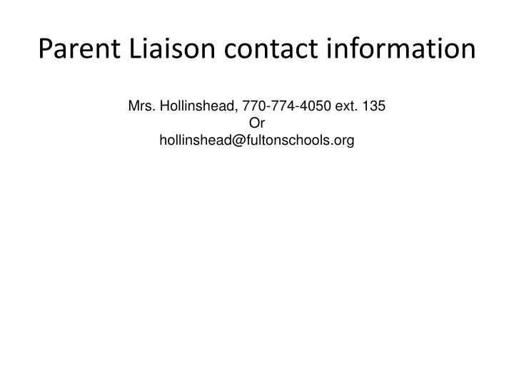 Parent Liaison contact information