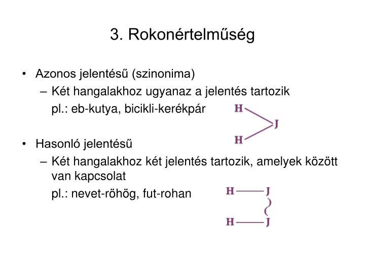 3. Rokonértelműség
