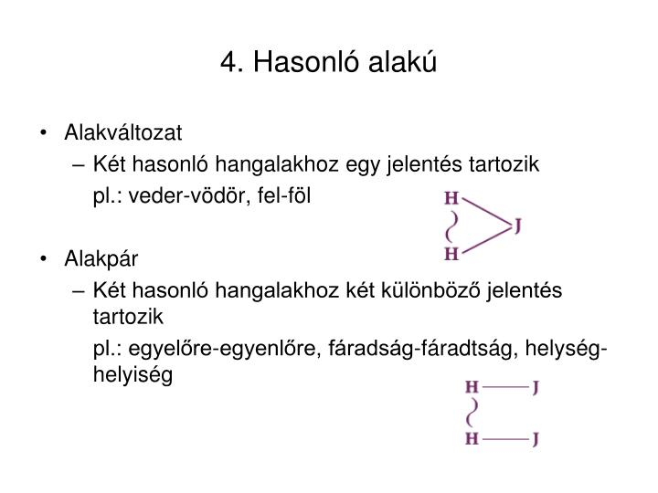 4. Hasonló alakú