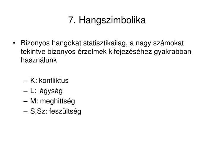 7. Hangszimbolika