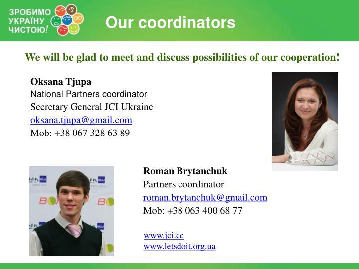 Our coordinators