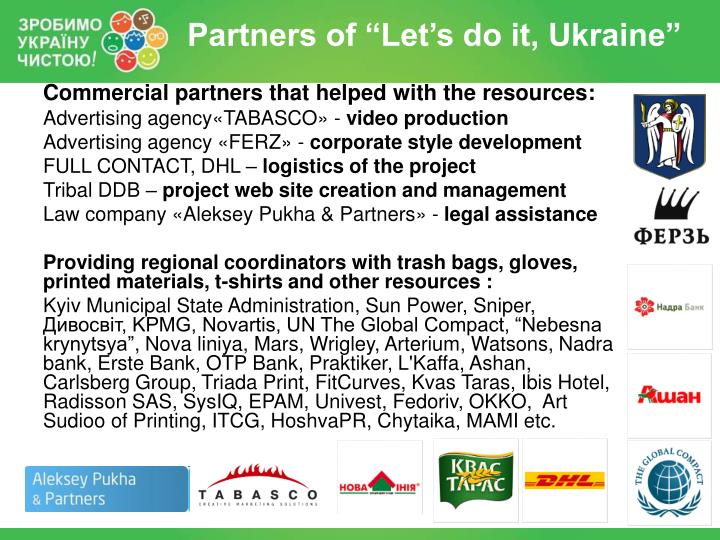 Commercial partners that helped with the resources