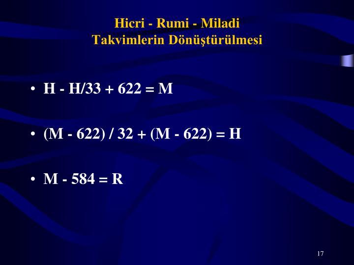 Hicri - Rumi - Miladi
