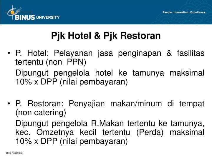 Pjk Hotel & Pjk Restoran