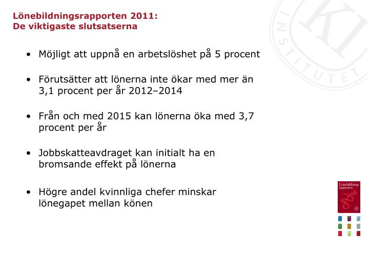 Lönebildningsrapporten 2011: