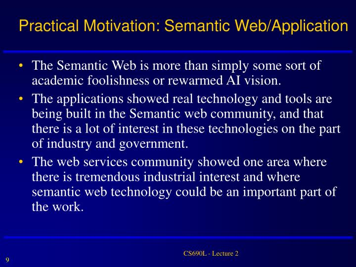 Practical Motivation: Semantic Web/Application