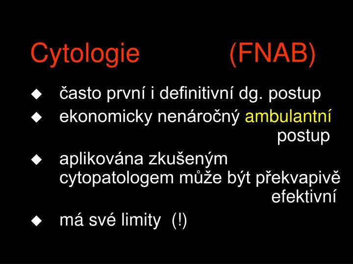 Cytologie            (FNAB)